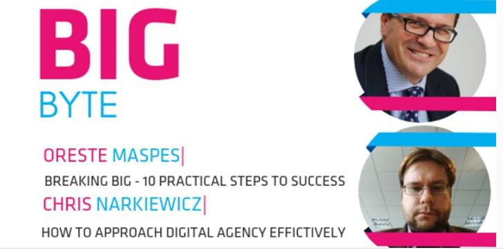 BIG Byte: Digital agency approach and BREAKING BIG Seminar